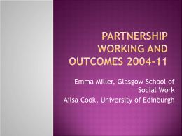 Partnership working and outcomes 2004-11