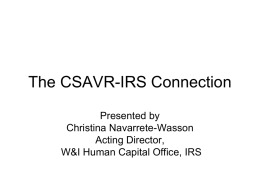 The CSAVR-IRS Connection