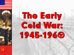 The Cold War - Madera Unified School District / Home Page