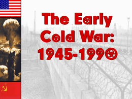 The Cold War - Hialeah Senior High School
