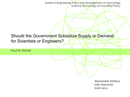 Should the Government Subsidize Supply or Demand for