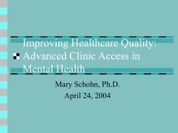 Improving Healthcare Quality: Advanced Clinic Access in