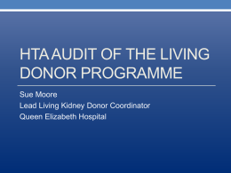 HTA AUDIT OF THE LIVING DONOR PROGRAMME