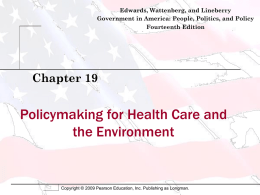 Policymaking for Health Care and the Environment