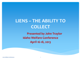 LIENS – THE ABILITY TO COLLECT