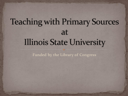 Teaching with Primary Sources at Illinois State Unversity