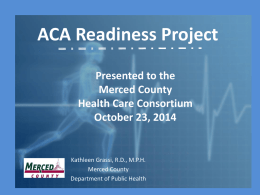 ACA Readiness Project - Merced County, California