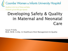 Developing Safety & Quality in Maternal and Neonatal Care