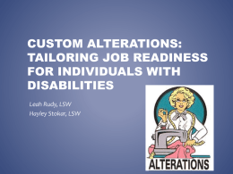 Custom Alterations: Tailoring job readiness for