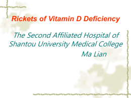 Rickets of Vitamin D Deficiency