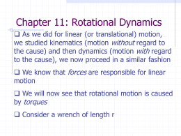 Chapter 9: Rotational Dynamics