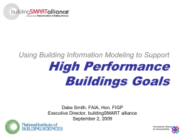 HPBCC Presentation - buildingSmart alliance