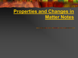 Properties and Changes in Matter Notes