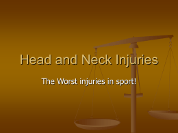 Head and Neck Injuries – lesson 3