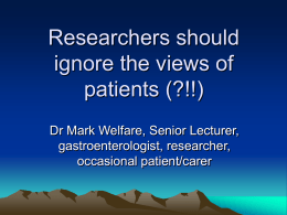 Researchers should ignore the views of patients?