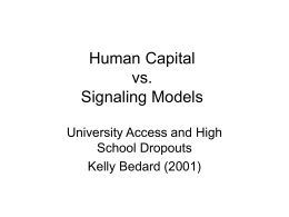 Human Capital vs. Signaling Models