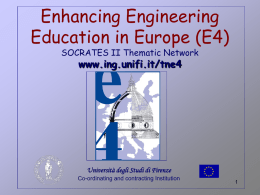 Enhancing Engineering Education in Europe (E4) SOCRATES II