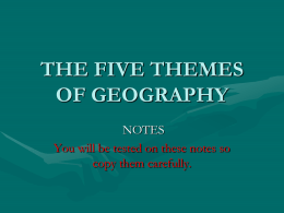 5 Themes of Geography - Millikan Middle School