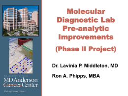 Molecular Diagnostic Lab Pre-analytic Improvements (Phase