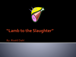 Lamb to the Slaughter""