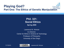 Playing God? The Ethics of Genetic Manipulation