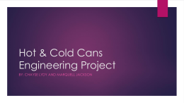 Hot & Cold Cans Engineering Project