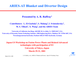 ARIES: Fusion Power Core and Power Cycle Engineering