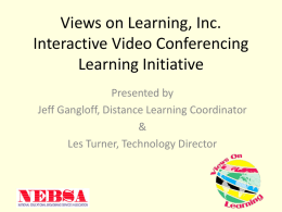 Views on Learning, Inc. IVC Learning Initiative