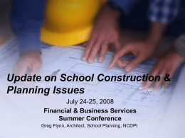 Update on School Construction Issues