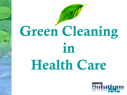 Green Cleaning in Health Care - Enviro
