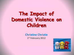 The Impact of Domestic Violence on Children Christine