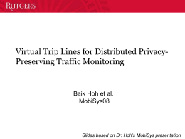 Preserving Privacy in GPS Traces via Uncertainty