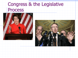 Congress & the Legislative Process