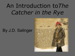 An Introduction toThe Catcher in the Rye