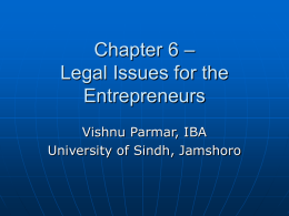 Chapter 6 – Legal Issues for the Entrepreneurs