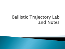 Ballistic Trajectory Lab and Notes