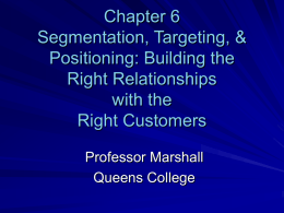 Chapter 6 Segmentation, Targeting, & Positioning: Building