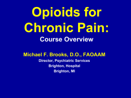 Managing Chronic Pain with Opioids: Best Practice Tools