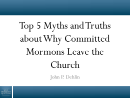 Top 5 Myths and Truths about Why Committed Mormons Leave