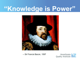 "Knowledge is Power"" - AQI - Anesthesia Quality Institute"