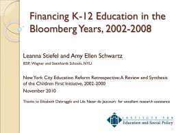 Financing K-12 Education in the Bloomberg Years, 2002-2008
