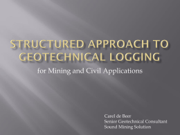 Structured appRoach to geotechnical logging