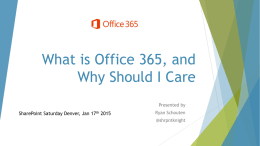 What is Office 365, and Why Should I Care