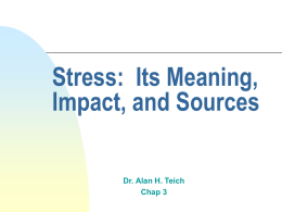 Stress: Its Meaning, Impact, and Sources