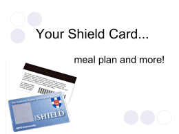 The Shield Card