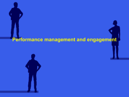 PERFORMANCE MANAGEMENT AND ENGAGEMENT