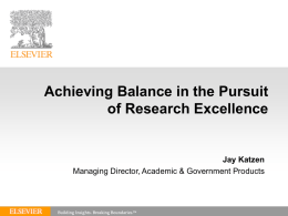 Achieving Balance In The Pursuit of Research Excellence