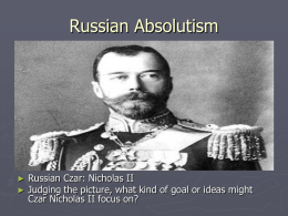 Russian Absolutism - Mr. jagelski's social studies' classes