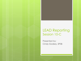PSD, CSD, and LEAD Reporting