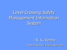 LEVEL CROSSING SAFETY MANAGEMENT
